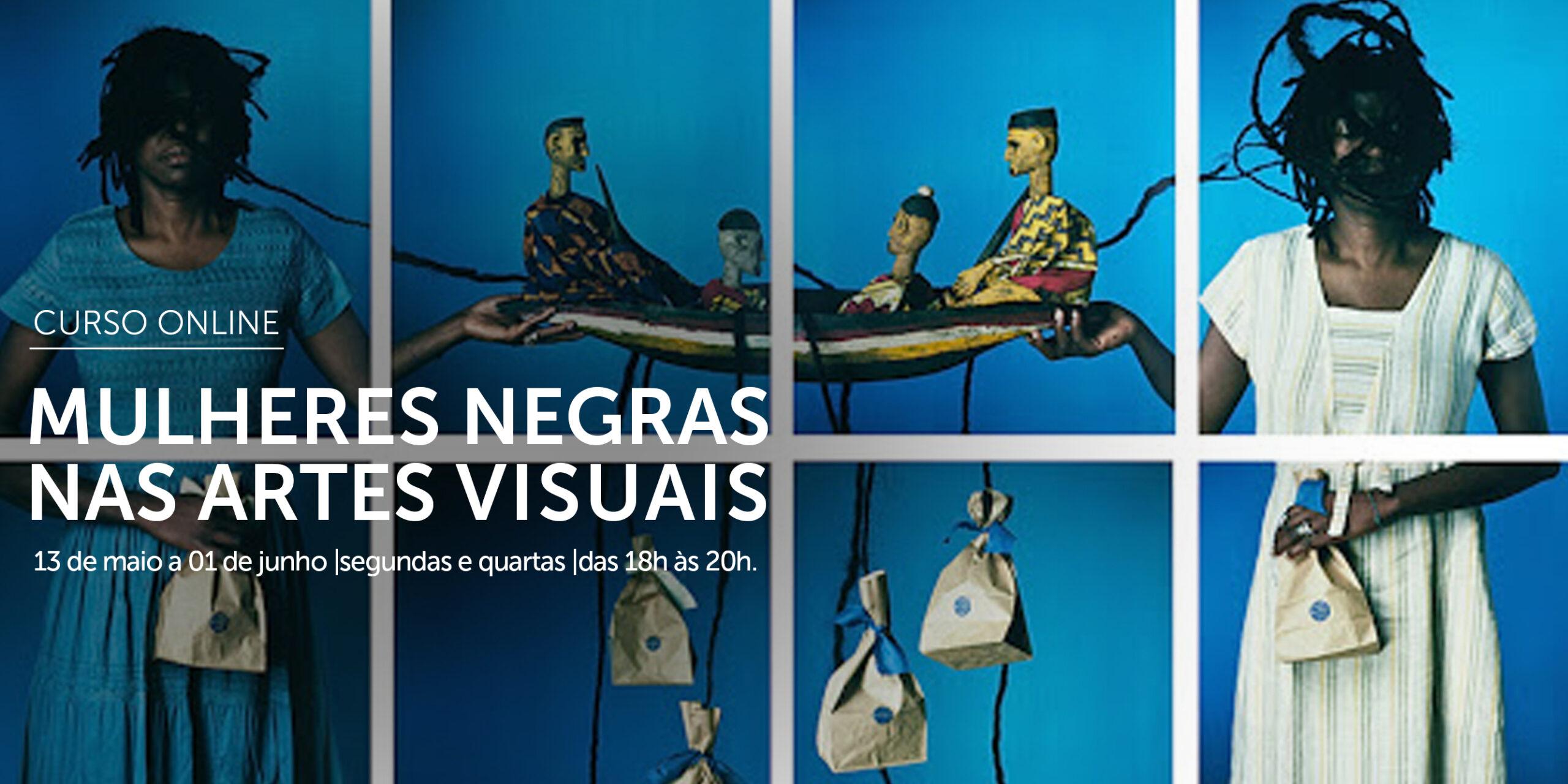 Mulheres Negras nas Artes Visuais