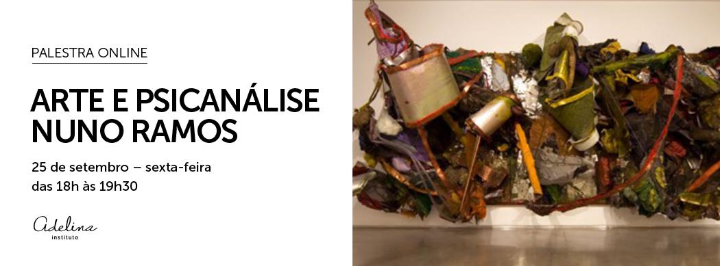 CURSO ONLINE | Arte e Psicanálise – Nuno Ramos