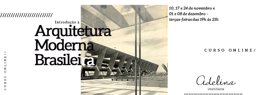 Introdução À Arquitetura Moderna Brasileira