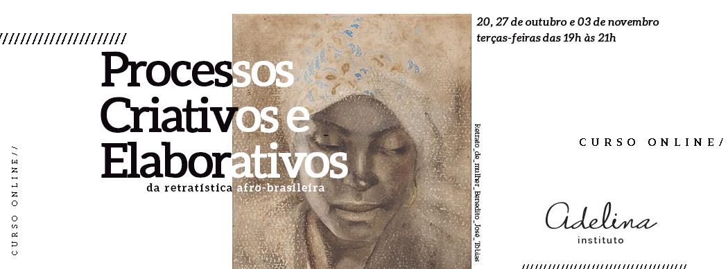 Processos criativos e elaborativos da retratística afro-brasileira