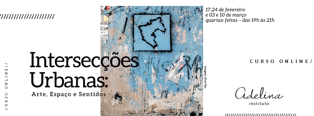 """""""Intersecções urbanas: arte, espaço e sentidos"""""""
