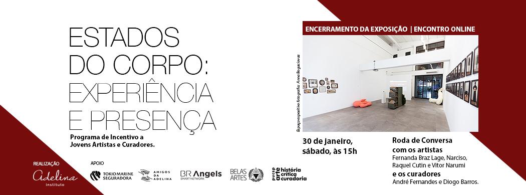 Encontro Online - Encerramento da exposição Roda de Conversa com os artistas Fernanda Braz Lage, Narciso, Raquel Cutin e Vitor Narumi e os curadores André Fernandes e Diogo Barros.